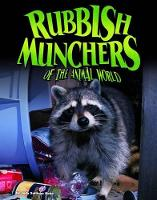 Rubbish Munchers of the Animal World