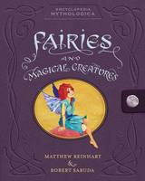 Encyclopedia Mythologica: Fairies and...