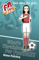 Girls F.C.: What's Ukrainian for...