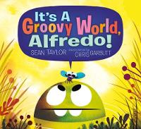 It's a Groovy World, Alfredo!