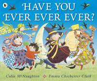 Have You Ever Ever Ever?
