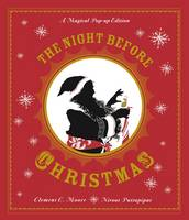 The Night Before Christmas: A Magical...