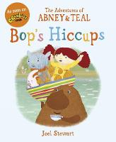 The Adventures of Abney & Teal: Bop's...