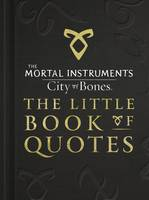 City of Bones - The Little Book of...