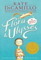 Flora & Ulysses: The Illuminated...