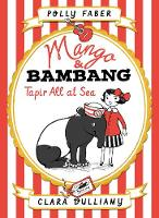 Mango & Bambang: Tapir All at Sea:...