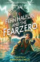 Fenn Halflin and the Fearzero