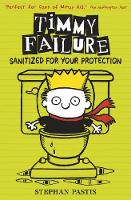 Timmy Failure: Sanitized for Your...