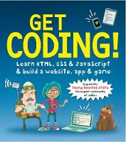 Get Coding!: Learn HTML, CSS &...