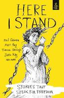 Here I Stand: Stories That Speak for...