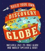 Discovery Globe: Build-Your-Own Globe...