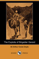 The Exploits of Brigadier Gerard ...