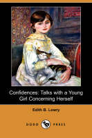 Confidences: Talks with a Young Girl...