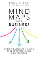 Mind Maps for Business: Revolutionise...