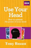 Use Your Head: How to Unleash the...