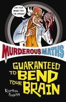 Murderous Maths: Guaranteed to Bend...