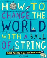 How to Change the World with a Ball ...