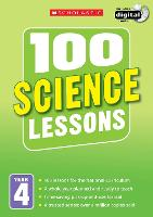 100 Science Lessons: Year 4: Year 4