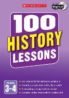 100 History Lessons: Years 3-4: Years...