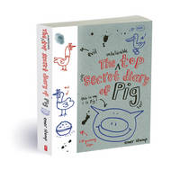 The Unbelievable Top-Secret Diary of Pig