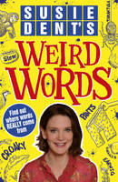 Susie Dent's Weird Words