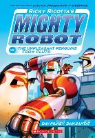 Ricky Ricotta's Mighty Robot vs the...