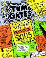 Tom Gates: Super Good Skills (Almost)