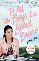 To All The Boys I've Loved Before:...