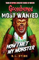 Goosebumps: Most Wanted: How I Met My...