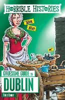 Horrible Histories Gruesome Guides:...