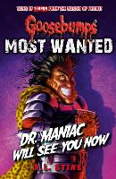 Goosebumps: Most Wanted: Dr. Maniac...