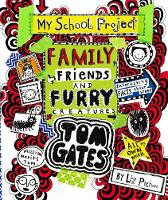 Tom Gates: Family, Friends and Furry...