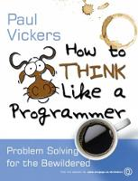 How to Think Like a Programmer:...