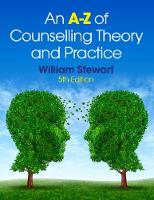 An A-Z of Counselling Theory and...
