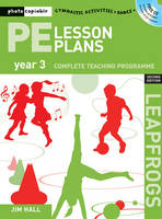 PE Lesson Plans Year 3: Photocopiable...