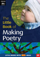 The Little Book of Making Poetry:...