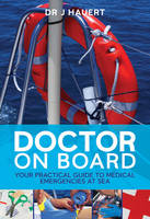 Doctor on Board: Your Practical Guide...