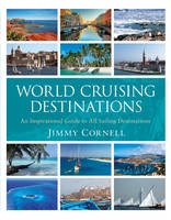 World Cruising Destinations: An...