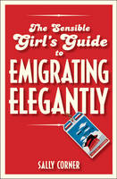 The Sensible Girl's Guide to...