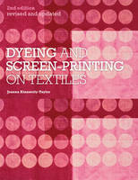 Dyeing and Screenprinting on Textiles