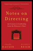 Notes on Directing: 130 Lessons in...