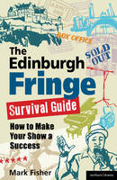The Edinburgh Fringe Survival Guide:...