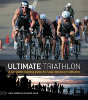 Ultimate Triathlon: A Complete...