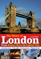The Story of London: From Roman River...
