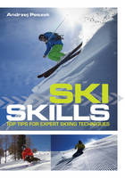 Ski Skills: Top Tips for Expert ...