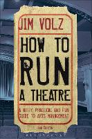 How to Run a Theatre: Creating,...