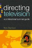 Directing Television: A Professional...