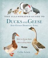 The Illustrated Guide to Ducks and...