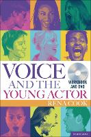 Voice and the Young Actor: A Workbook...