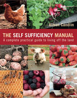 The Self Sufficiency Manual: A...